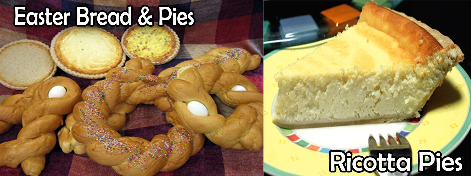 Easter Bread & Pies